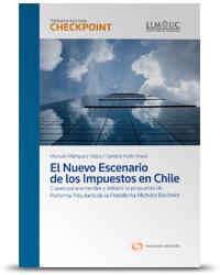 EL NUEVO ESCENARIO DE LOS IMPUESTOS EN CHILE