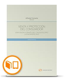 Venta y Protección del Consumidor. Una Visión a Través del Caleidoscopio Latinoamericano