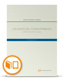 Los vicios del consentimiento.Error, fuerza y dolo - Joel González Castillo